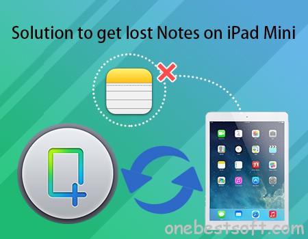 get lost notes on ipad mini