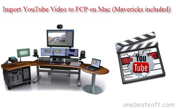 import YouTube Video to fcp