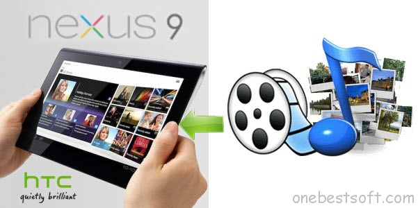 media file transferring from PC/Mac to Nexus 9