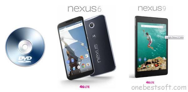 Play DVD movies on Nexus 6 or Nexus 9