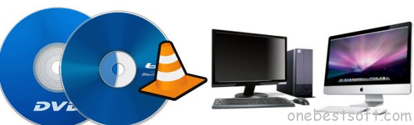 Play Blu-ray and DVD on VLC Media Player