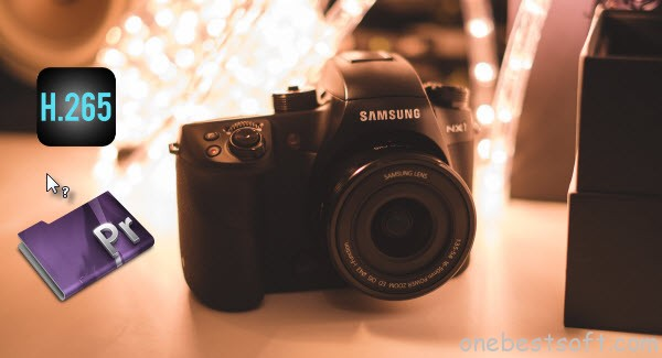 make Samsung NX1 H.265 footage compatible with Premiere Pro CC