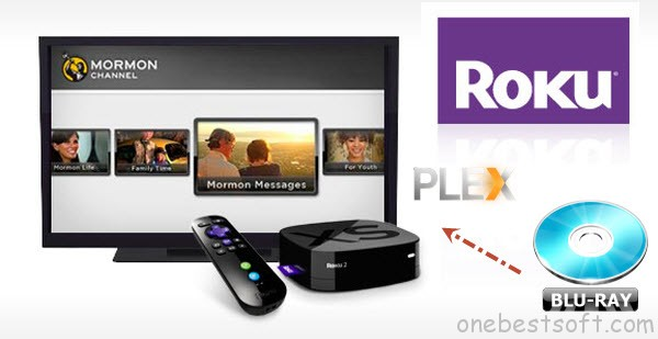 Convert Blu-ray for use on a Plex server to my Roku box