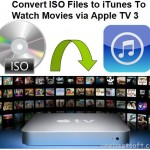 Convert ISO image files to iTunes for Streaming in Apple TV 3 via Airplay on Mac