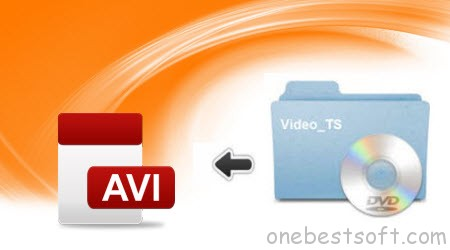 Convert Video_TS to a single AVI file