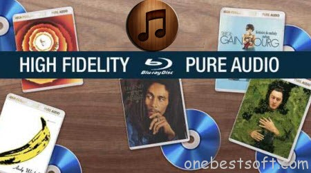 Convert Blu-Ray Pure Audio Disc to iTunes Library