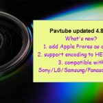 Pavtube Windows Upgrade to 4.8.6.5 – Add TV, ProRes, H.265 MKV Profile