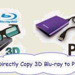 Put 3D Blu-ray Movies to Plex Media Server for Storage