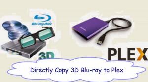backup-3d-blu-ray-to-plex