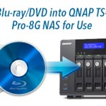 Backup Blu-ray/DVD to NAS Server for Playback on Windows 10