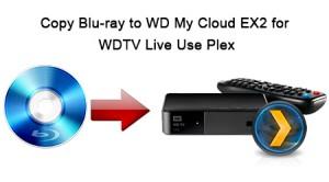 copy-blu-ray-to-wd-my-cloud-ex2