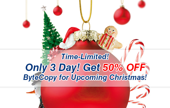 2015 Christmas Coupons! Save $21! Get ByteCopy to Copy/Rip Blu-rays/DVDs