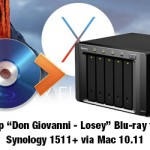"Backup ""Don Giovanni – Losey"" Blu-ray to Synology 1511+ NAS Via Mac OS X El Capitan"