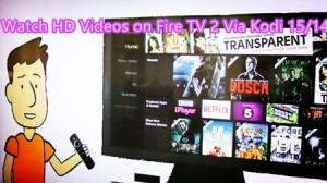 hd-videos-on-amazon-fire-2-via-kodi