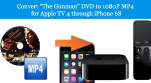 rip-dvd-to-mp4-for-atv-4-use-iphone