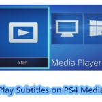 Two Parts about How to Add Subtitles to Videos for PS4