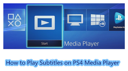 play video on PS4 with subtitle