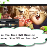 WinX DVD Video Software vs Pavtube Video Converter Ultimate